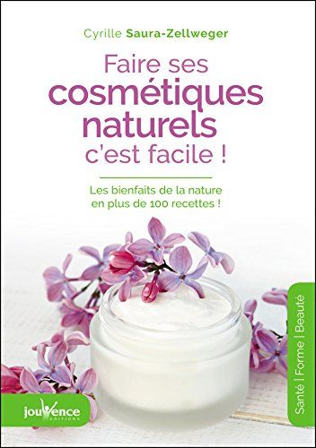 Faire ses cosmétiques naturels