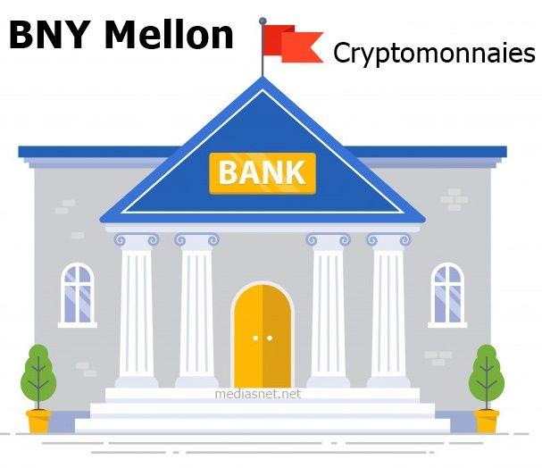 BNY Mellon et les cryptomonnaies