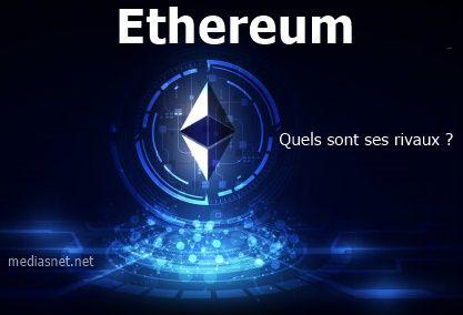 Les rivaux d'Ethereum
