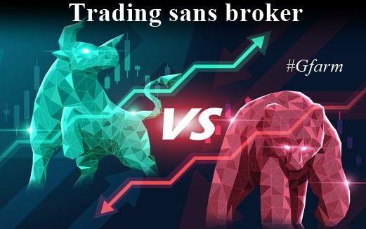 Trading sans broker
