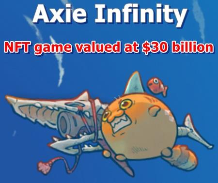 NFT game valued at $30 billion